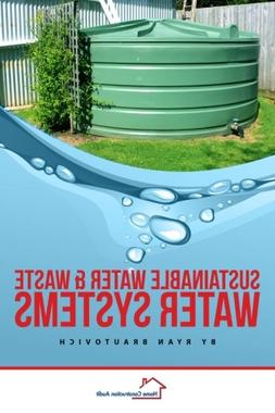 Sustainable Water and Waste Water Systems